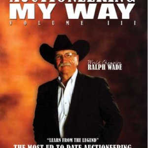Ralph Wade Auctioneering My Way Volume 3